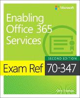 Exam Ref 70-347 Enabling Office 365...