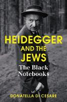 Heidegger and the Jews: The Black...