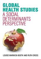 Global Health Studies: A Social...