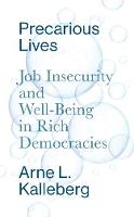Precarious Lives: Job Insecurity and...