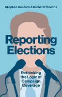 Reporting Elections: Rethinking the...
