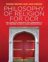 Philosophy of Religion for OCR: The...
