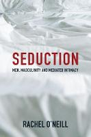 Seduction: Men, Masculinity and...