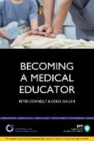 Becoming a Medical Educator: Study Text