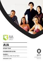 AIA 5 Auditing and Taxation: Study Text