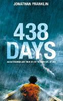 438 Days: An Incredible True Story of...