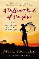 A Different Kind of Daughter: The ...