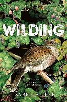 Wilding: The return of nature to an...
