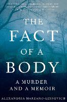 The Fact of a Body: A Murder and a...
