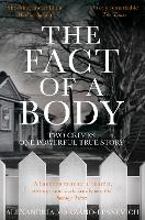 The Fact of a Body: A Gripping True...