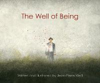 The Well of Being: A Children's...
