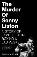The Murder of Sonny Liston: A Story ...