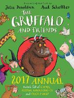The Gruffalo and Friends Annual: 2017
