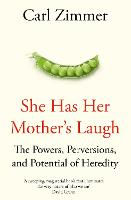 She Has Her Mother's Laugh: The...