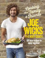 Cooking for Family and Friends: 100...
