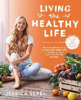 Living the Healthy Life: An 8 Week...