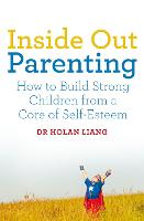 Inside Out Parenting: How to Build...