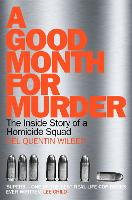A Good Month for Murder: The Inside...