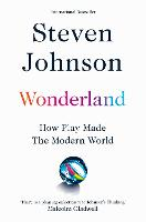 Wonderland: How Play Made the Modern...