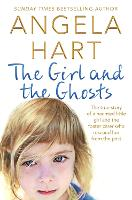 The Girl and the Ghosts: The True...
