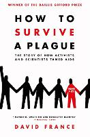 How to Survive a Plague: The Story of...