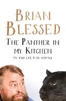 The Panther In My Kitchen: My Wild...