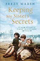 Keeping My Sisters' Secrets: The...