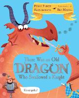 There Was an Old Dragon Who Swallowed...