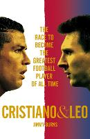 Cristiano and Leo: The Race to Become...