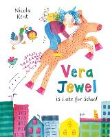 Vera Jewel is Late for School