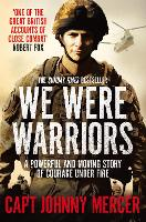 We Were Warriors: A powerful and...
