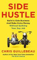 Side Hustle: Build a side business ...