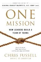 One Mission: How Leaders Build A Team...