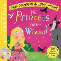 The Princess and the Wizard: Book and...