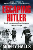 Escaping Hitler: Heroic True Stories...