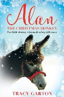 Alan The Christmas Donkey: The little...