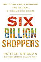 Six Billion Shoppers: The Companies...