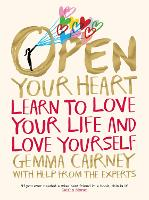 Open Your Heart: Learn to love your...