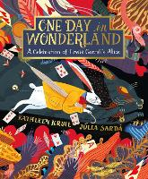 One Day in Wonderland: A Celebration...