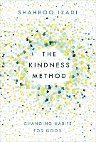 The Kindness Method: Changing Habits...