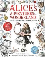 Alice in Wonderland: A Colouring...