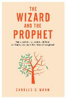 The Wizard and the Prophet: Two...
