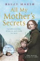 All My Mother's Secrets: A powerful...