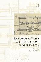Landmark Cases in Intellectual...