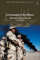 Criminologies of the Military:...