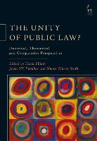 The Unity of Public Law?: Doctrinal,...
