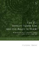 The EU, World Trade Law and the Right...
