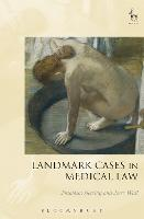 Landmark Cases in Medical Law