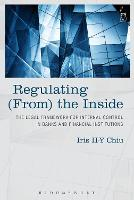Regulating From the Inside: The Legal...