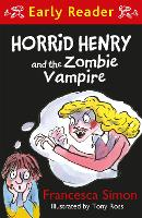 Horrid Henry Early Reader: Horrid...